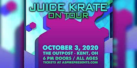 Juice Krate Live: ON TOUR! tickets