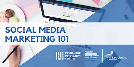 Social Media Marketing 101 - La Trobe tickets