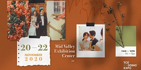 TCE Wedding Expo 20-22 November 2020 @ Mid Valley Exhibition Centre tickets