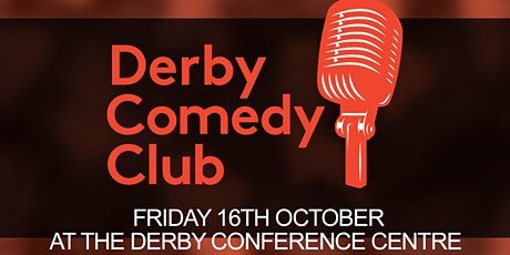 Derby Comedy Club Night 16th October 2020 tickets