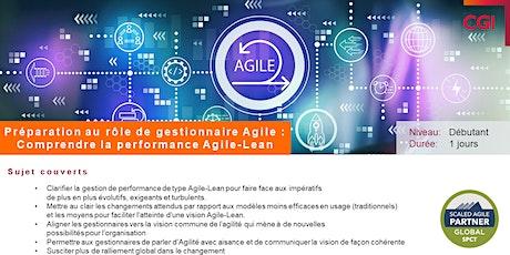 Préparation au rôle de gestionnaire Agile: Comprendre la performance Agile-Lean billets