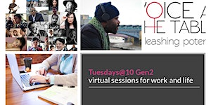 Tuesday@10 Weekly Virtual Sessions for Work & Life (5...