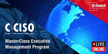 MasterClass Executive Management Program | Live Online | CCISO - June 22-25 tickets