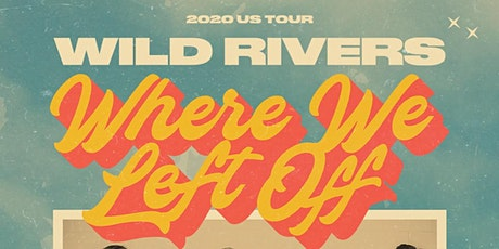 "Wild Rivers ""Where We Left Off"" + Allman Brown tickets"