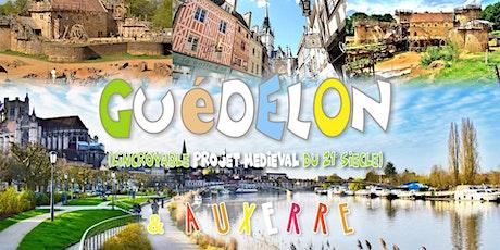 Découverte de Guédelon & Auxerre - DAY TRIP tickets