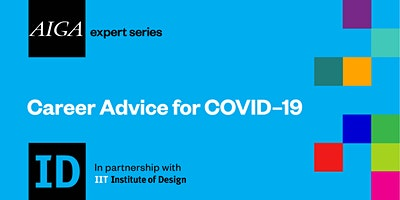 Careers in Design: Advice for COVID-19