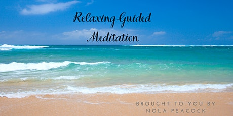 Relaxing Guided Meditation - no experience necessary tickets