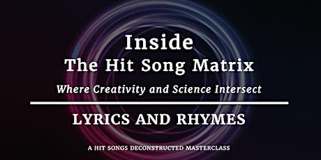 Inside the Hit Song Matrix:  Lyrics & Rhymes tickets