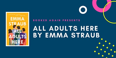 June Book Club: All Adults Here by Emma Straub tickets