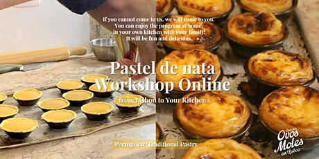 Pastel de Nata Online Workshop - Live from Lisbon to your kitchen bilhetes