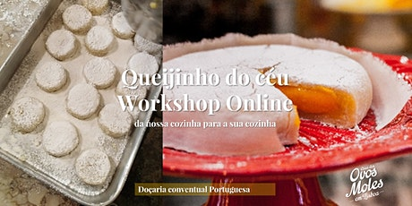 Workshop Doçaria Online - Queijinho do Céu tickets