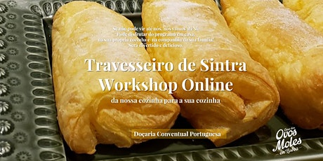 Workshop  Doçaria Online - Travesseiro de Sintra tickets