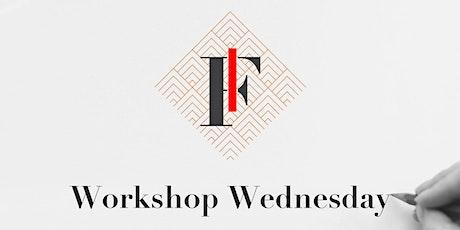 Workshop Wednesday tickets