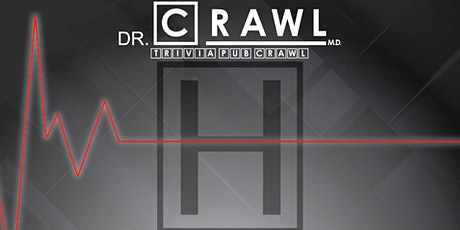 Des Moines - Dr. Crawl M.D. Trivia Pub Crawl - $10,000+ IN PRIZES! tickets