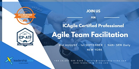 Agile Team Facilitation (ICP-ATF) | New York- August 2020 tickets