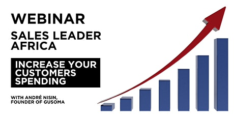 Webinar for Sales Leader (Africa) : increase your customers spending tickets
