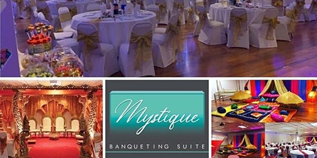 WEDDING OPEN DAYS -  Mystique Banqueting Suite  LEICESTER tickets