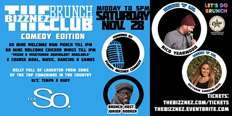 The Bizznez Brunch Club, Comedy Editon! Brunch, Laugh, Party Tickets