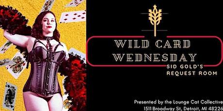 *POSTPONED* Wild Card Wednesday Burlesque tickets