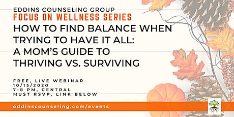 How to Find Balance When Trying to Have it All: A Mom's Guide tickets