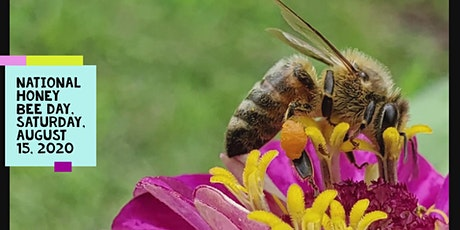 EVENT CANCELLED DUE TO COVID-19.  National Honey Bee Day tickets