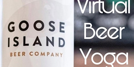 Beer Yoga on Goose Island IG LIVE! tickets