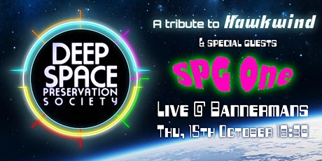 Deep Space Preservation Society with Special Guests SPG One tickets