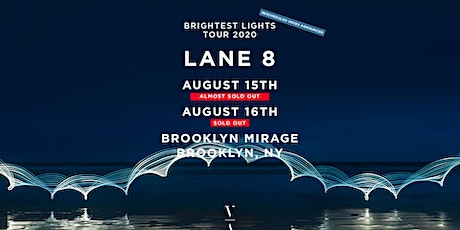 Lane 8 - Brightest Lights Tour - Brooklyn, NY (Saturday) tickets