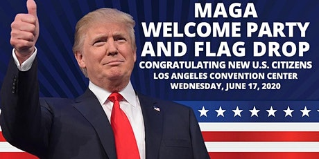 MAGA Welcome Party and Flag Drop tickets