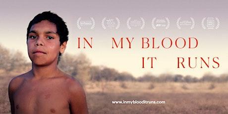 IN MY BLOOD IT RUNS - Virtual Cinema w filmmaker Q&A tickets