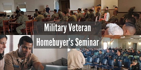 Military Veteran Homebuyer's Seminar - Use your VA Loan to buy a home now! tickets