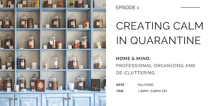 Professional Organizing:  Creating Calm in Quarantine image