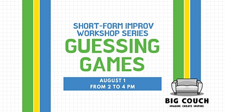 Short-form Improv Workshop Series: Guessing Games tickets