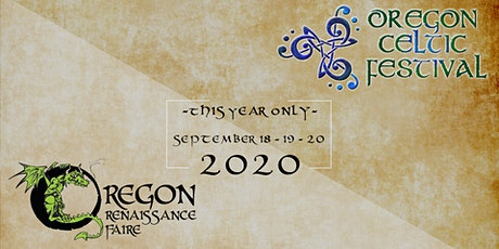 **NEW DATES** Oregon Celtic Festival  **September 17-19, 2021** tickets