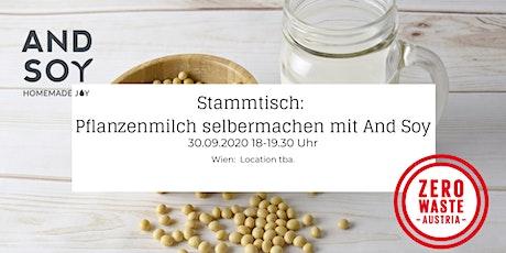 Zero Waste Stammtisch: Pflanzenmilch selbermachen mit And Soy tickets
