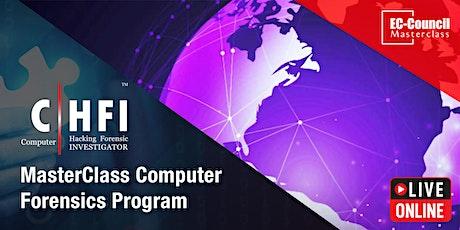 MasterClass Computer Forensics Program - CHFI Live Online - July 20-23 tickets