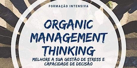 Organic Management Thinking bilhetes