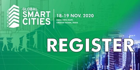 Global Smart Cities India 2020 expo ,18 - 19 November 2020 | tickets