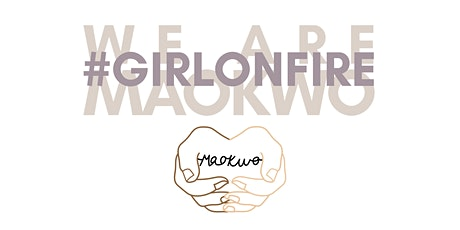 Maokwo - Girl on Fire tickets