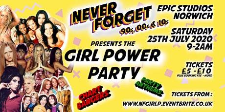 Never Forget presents the GIRL POWER PARTY ** NEW DATE** tickets