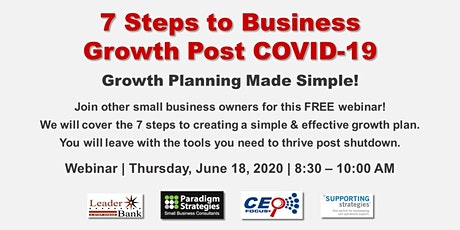 Webinar: 7 Steps to Business Growth Post COVID-19 tickets