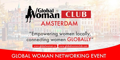 GLOBAL WOMAN CLUB AMSTERDAM: BUSINESS NETWORKING MEETING - MAY tickets