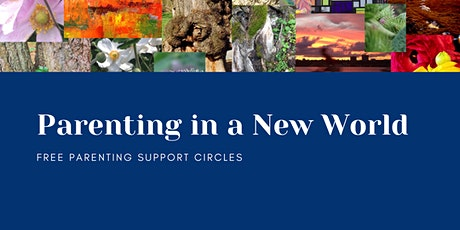 Parenting in a New World: Free Weekly Support Circles- Tuesdays @11am tickets