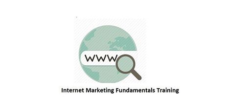 Internet Marketing Fundamentals 1 Day Virtual Training in Calgary tickets