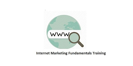 Internet Marketing Fundamentals 1 Day Virtual Training in Halifax tickets