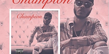 The Champion EP Release Concert tickets