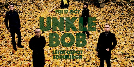 Unkle Bob - Leith Depot, Edinburgh - 17 Oct tickets