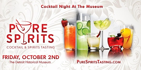 Cocktail Night at the Museum Pure Spirits Tasting Detroit - 2021 tickets