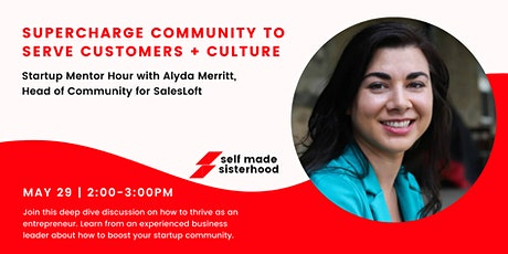 Startup Mentor Hour: Customers + Community⚡with SalesLoft Exec Aly Merritt tickets