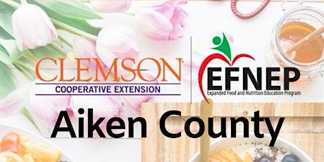 EFNEP Choose Health, Food, Fun and Fitness (CHFFF) - Aiken County tickets